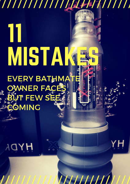11 mistakes bathmate owners make